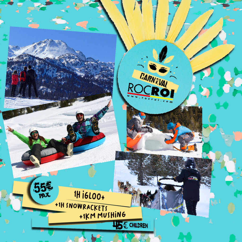 WHO WANTS TO ENJOY THE BEST CARNIVAL IN ROCROI GRANDVALIRA?